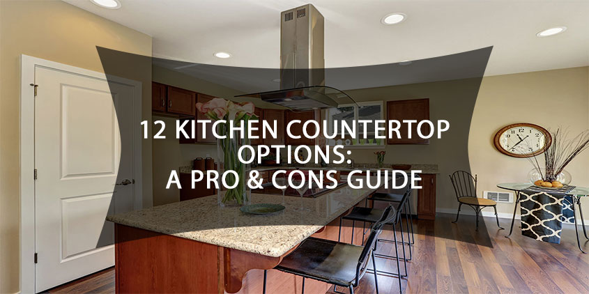 12 Kitchen Countertop Options